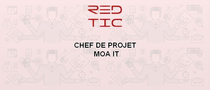 CHEF DE PROJET MOA IT