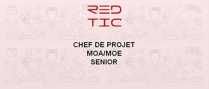 CHEF DE PROJET MOA/MOE SENIOR