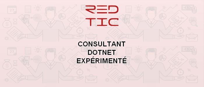 CONSULTANT DOTNET EXPÉRIMENTÉ (Secteur des TIC)