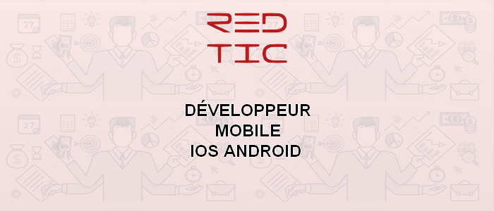 DÉVELOPPEUR MOBILE ANDROID IOS