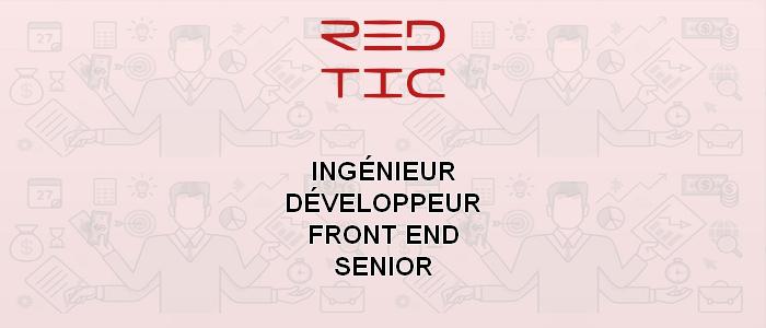 INGÉNIEUR FRONT END SENIOR (SECTEUR DES TIC)