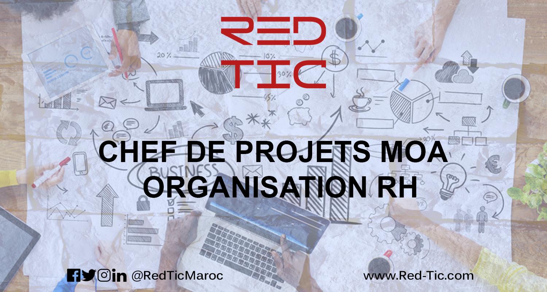 CHEF DE PROJETS MOA & ORGANISATION RH