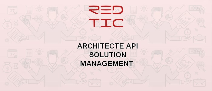 ARCHITECTE API SOLUTION MANAGEMENT