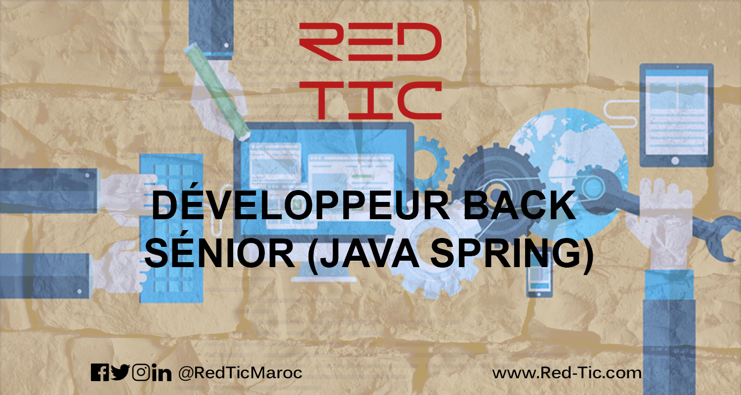 DEVELOPPEUR BACK SENIOR (JAVA SPRING)