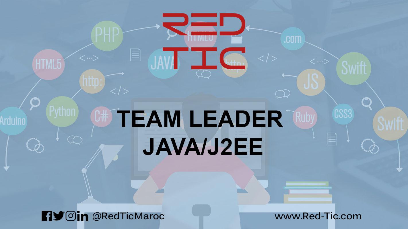 TEAM LEADER JAVA/J2EE (5 ANS D'EXPÉRIENCE)
