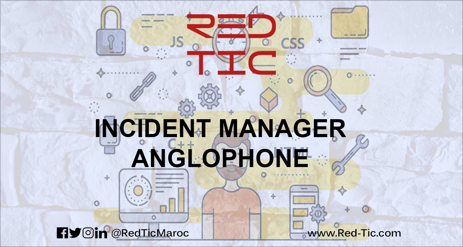 INCIDENT MANAGER   ANGLOPHONE