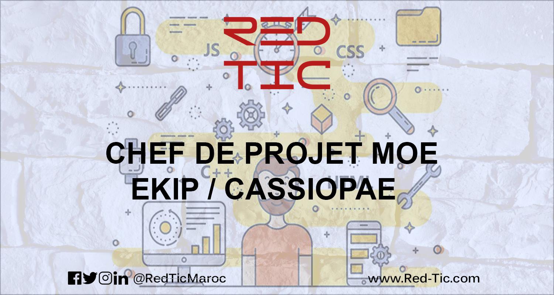 CHEF DE PROJET MOE EKIP / CASSIOPAE