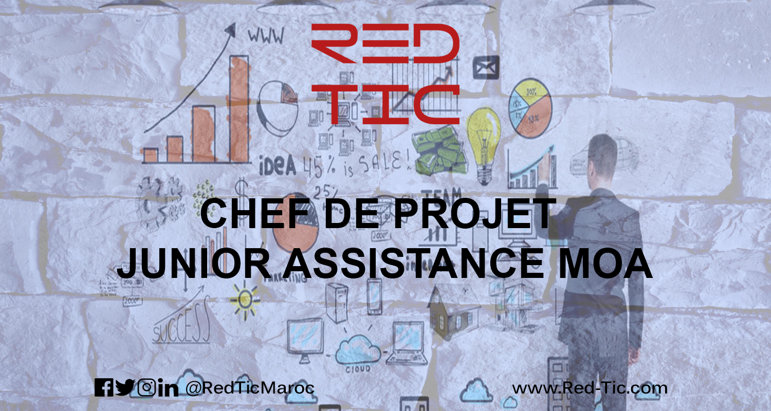 CHEF DE PROJET JUNIOR ASSISTANCE MOA