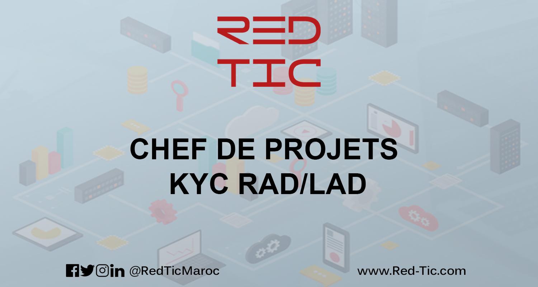 CHEF DE PROJETS KYC RAD/LAD