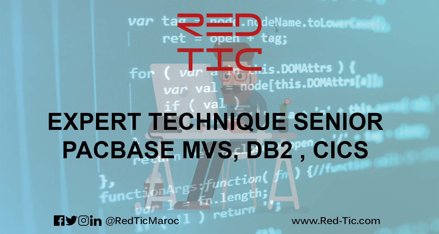 EXPERT TECHNIQUE SENIOR PACBASE MVS , DB2 , CICS