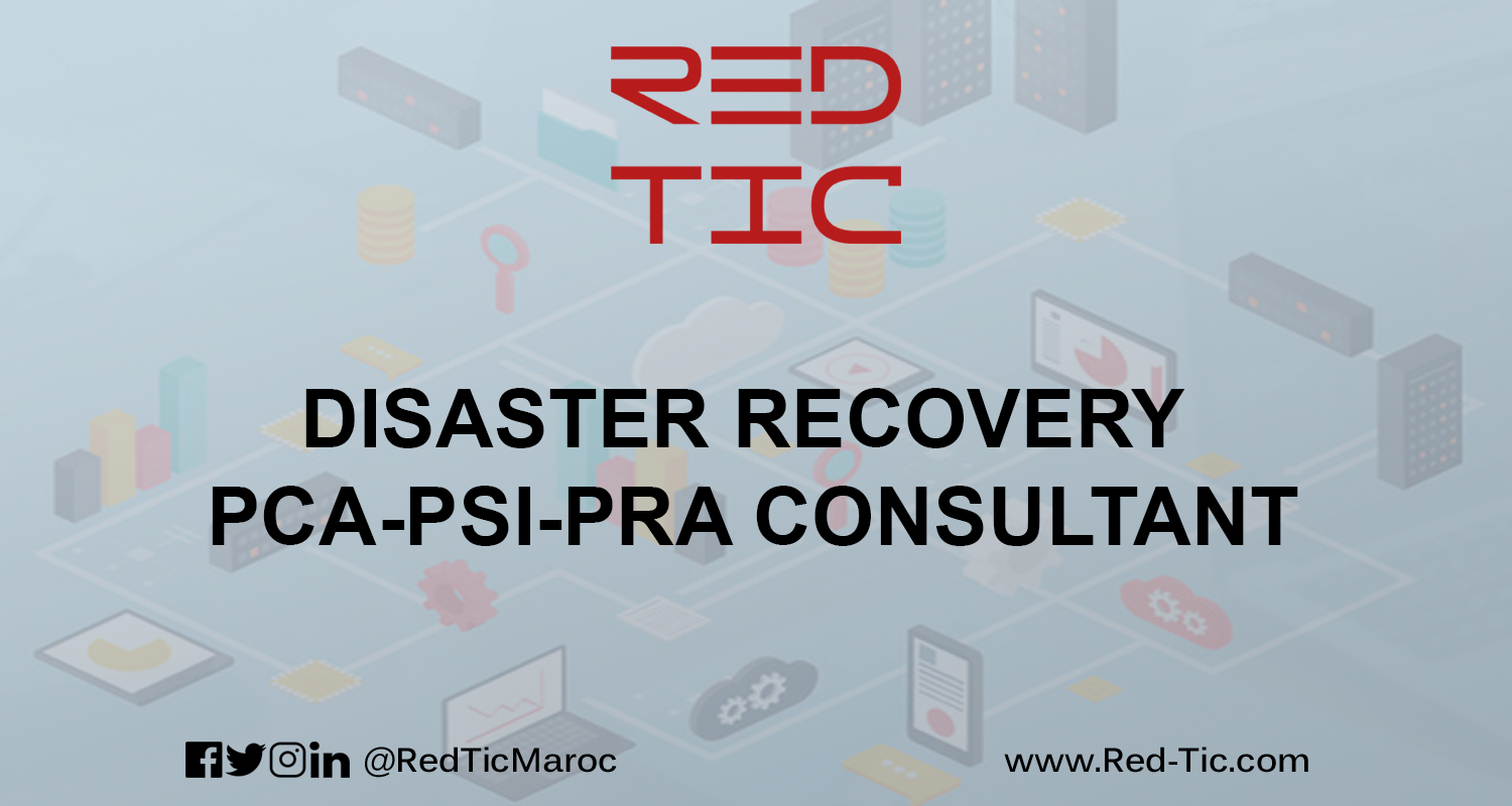 DISASTER RECOVERY PCA-PSI-PRA CONSULTANT