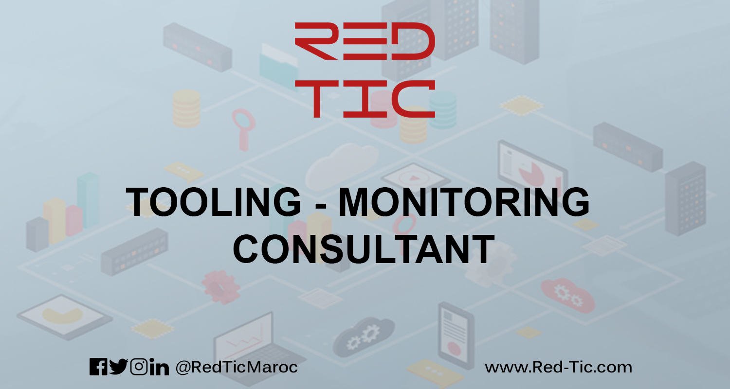 TOOLING – MONITORING CONSULTANT