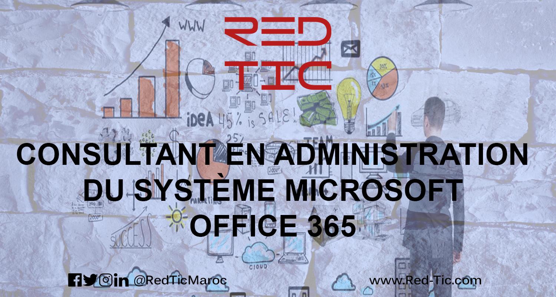 CONSULTANT EN ADMINISTRATION DU SYSTÈME MICROSOFT OFFICE 365