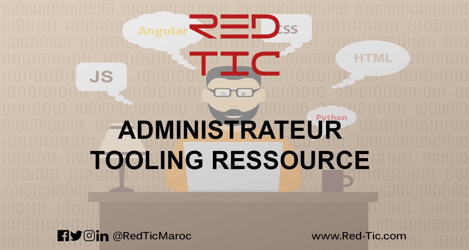 ADMINISTRATEUR TOOLING RESSOURCE