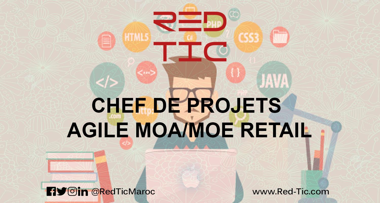CHEF DE PROJETS AGILE MOA/MOE RETAIL