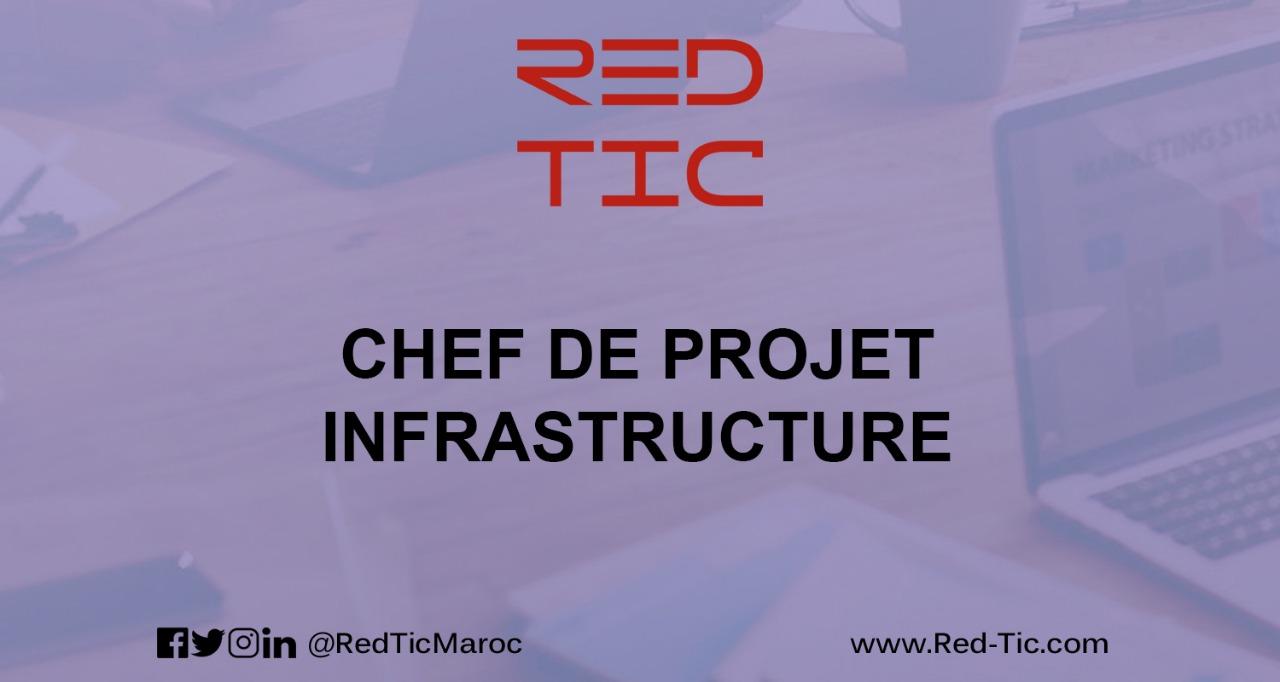 CHEF DE PROJET INFRASTRUCTURE