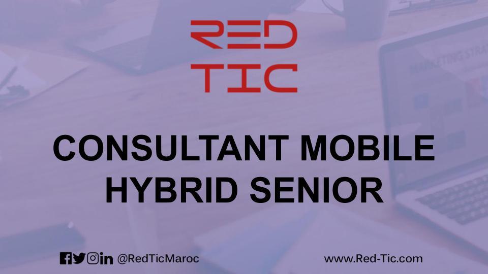 CONSULTANT MOBILE (HYBRID) SENIOR