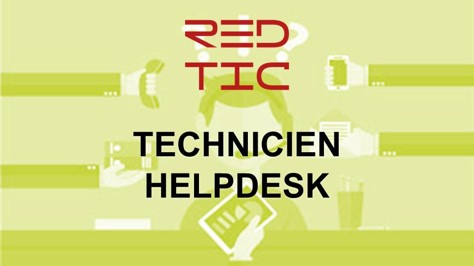 TECHNICIEN HELPDESK
