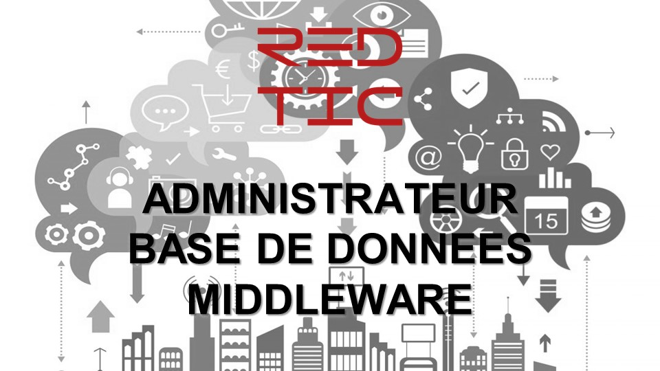 ADMINISTRATEUR DE BASE DONNEES MIDDLEWARE CONFIRME