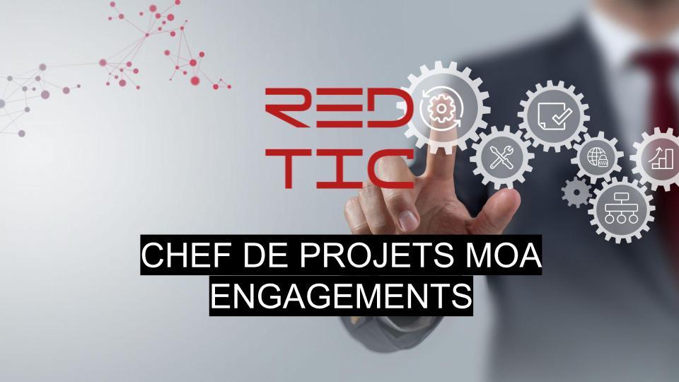 CHEF DE PROJETS MOA ENGAGEMENTS