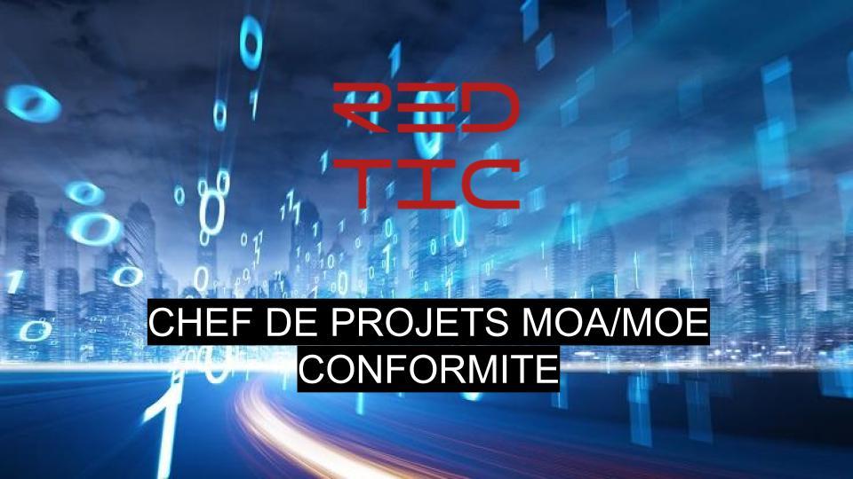 CHEF DE PROJETS MOA/MOE CONFORMITE