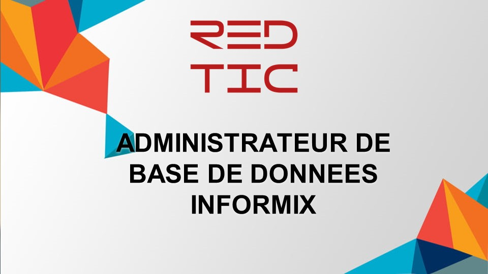 ADMINISTRATEUR DE BASE DE DONNEES INFORMIX