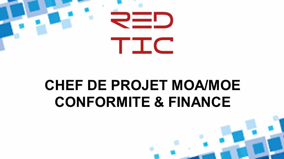 CHEF DE PROJETS MOA/MOE CONFORMITÉ & FINANCE