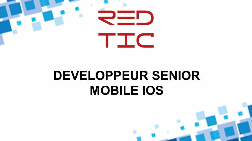 DEVELOPPEUR SENIOR MOBILE IOS