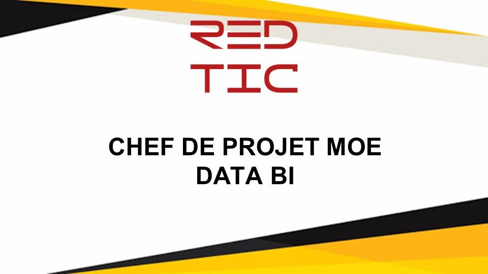 CHEF DE PROJET MOE DATA BI