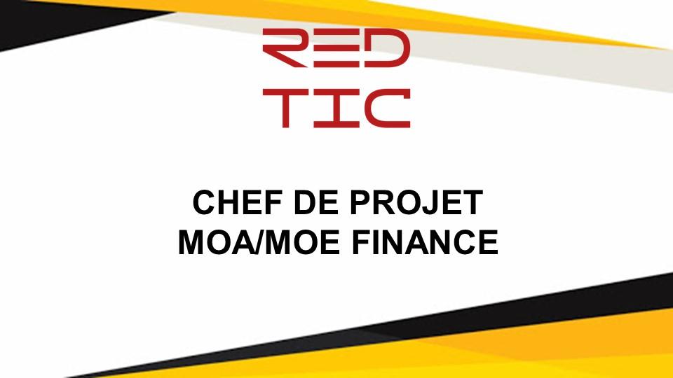 CHEF DE PROJET MOA / MOE FINANCE