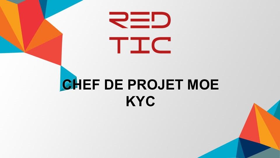 CHEF DE PROJET MOE KYC