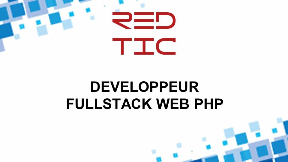 DEVELOPPEUR FULLSTACK WEB PHP