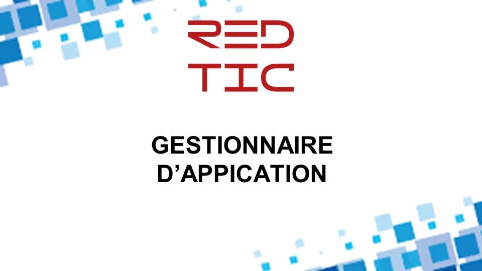 GESTIONNAIRE D'APPLICATION