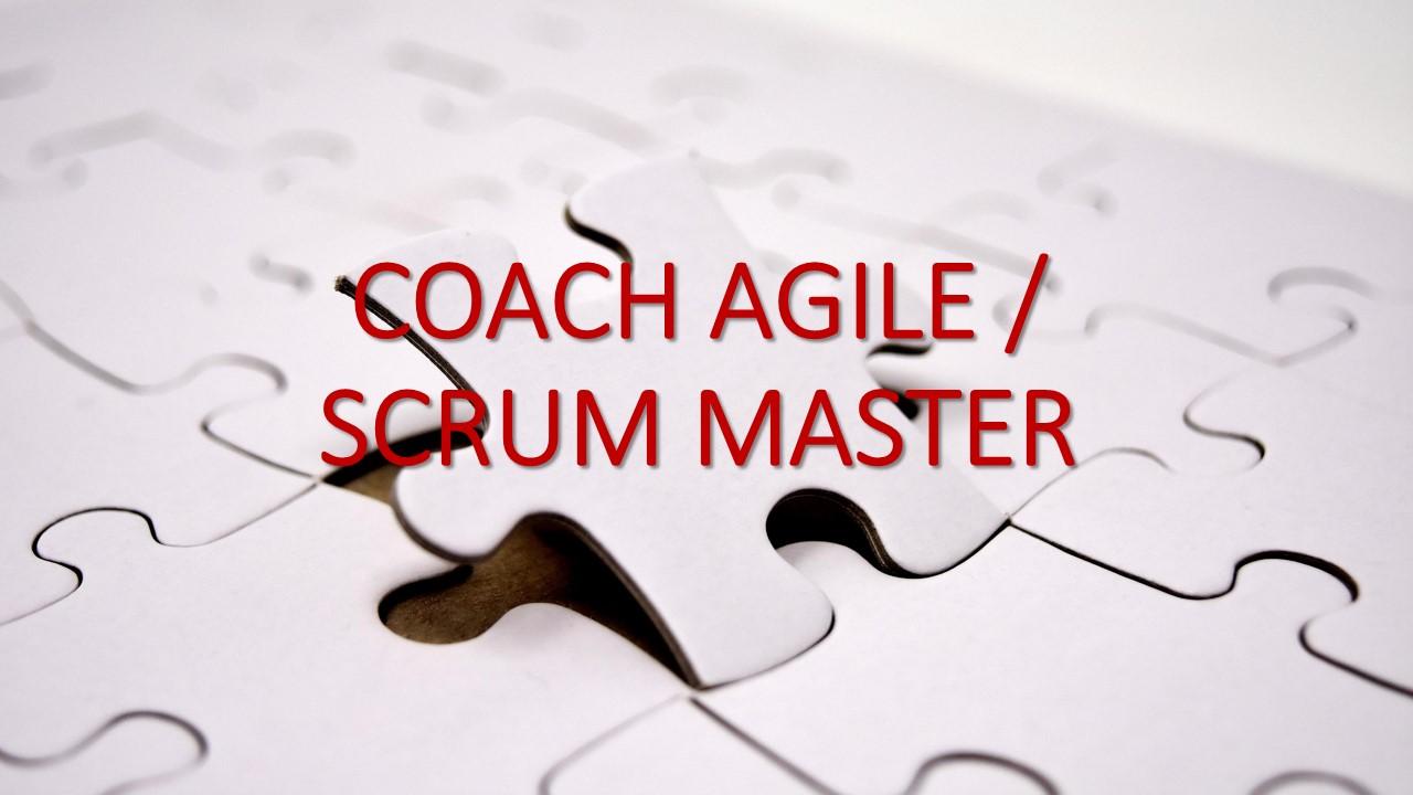 COACH AGILE / SCRUM MASTER
