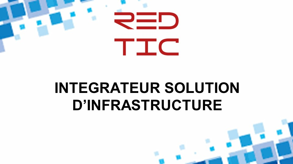 INTEGRATEUR SOLUTION D'INFRASTRUCTURE