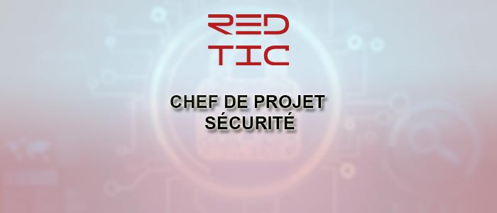 CHEF DE PROJET SÉCURITÉ CONFIRMÉ