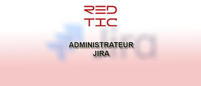 ADMINISTRATEUR JIRA