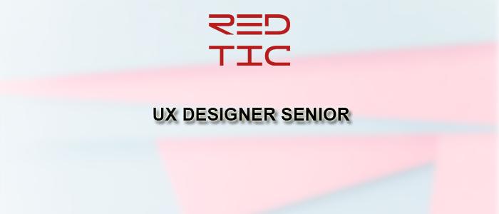 UX DESIGNER SENIOR