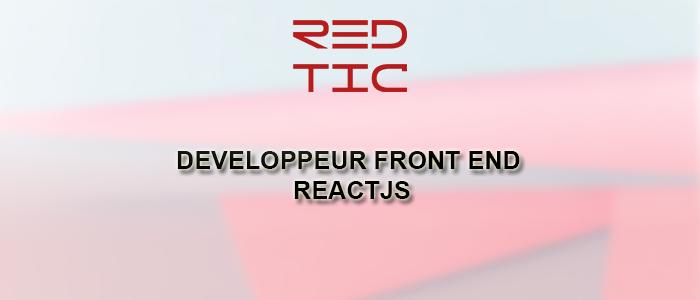 DEVELOPPEUR FRONT END REACTJS