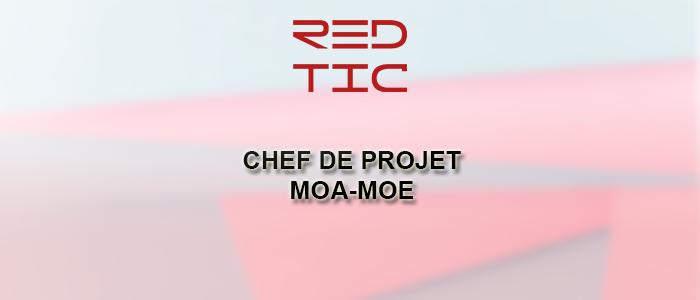CHEF DE PROJETS MOA – MOE