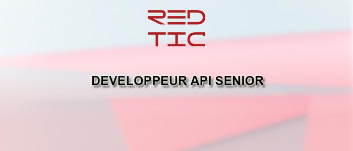 DEVELOPPEUR API SENIOR